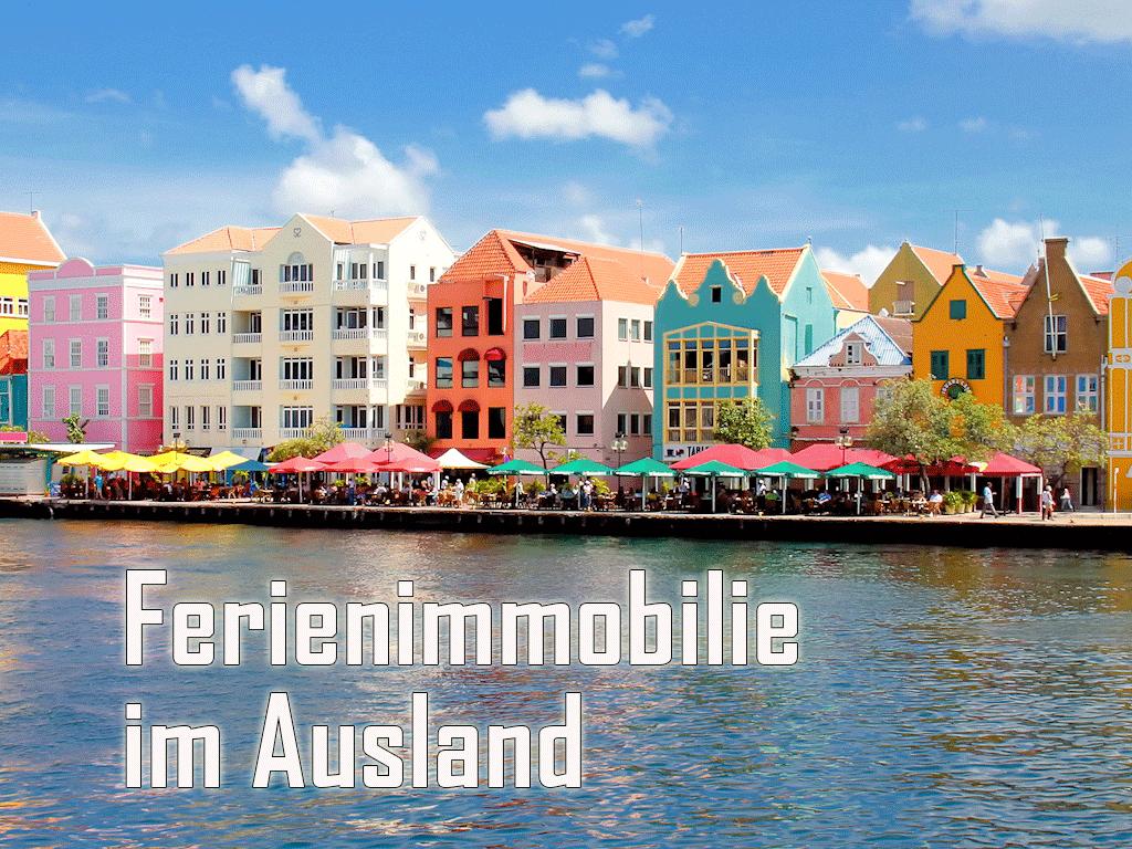 Erwerb einer Ferienimmobilie - Wie Du eine Ferienwohnung im Ausland kaufen kannst